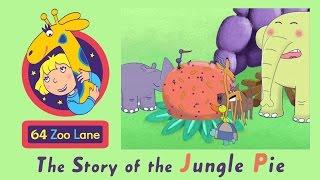 64 Zoo Lane - the Jungle Pie S03E14 | Cartoon for kids