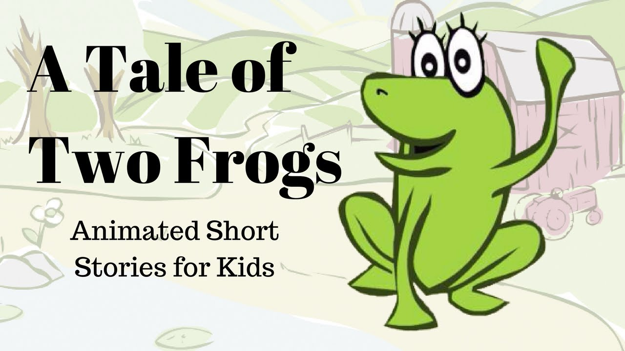 a tale of two frogs animated stories for kids youtube