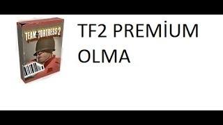 TF2 - Premium Olma (2 key buy)