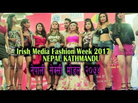 Irish Fashion Week 2017 With Namaste Online TV नेपाली सेक्सी मोडल २०७४ काठमाडौँ नेपाल
