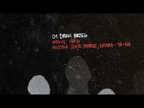 Haju / Złote Twarze - Drugi brzeg (Track 01)