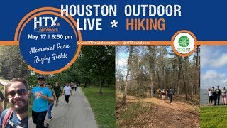 Houston Outdoor LIVE! Hiking