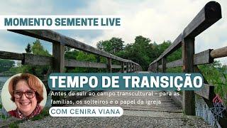 Momento Semente Live #02 - Tempo de transição