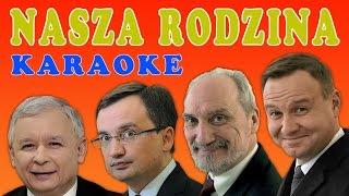 Andrzej Duda - Nasza rodzina (karaoke)