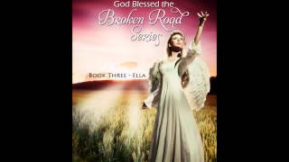 God Blessed the Broken Road Series