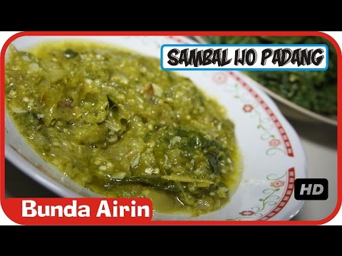 Sambal Lombok Ijo Khas Masakan Padang - Rendang Daging Sapi Resep Masakan Indonesia - Bunda Airin