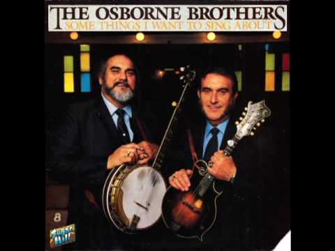 Some Things I Want To Sing About [1984] - The Osborne Brothers