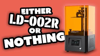 Creality LD 002R Resin Printer | IS IT WORTH IT