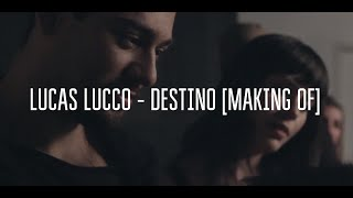 Baixar Lucas Lucco - Destino [Making Of]