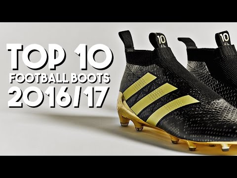 Top 10 Football Boots 2016-2017