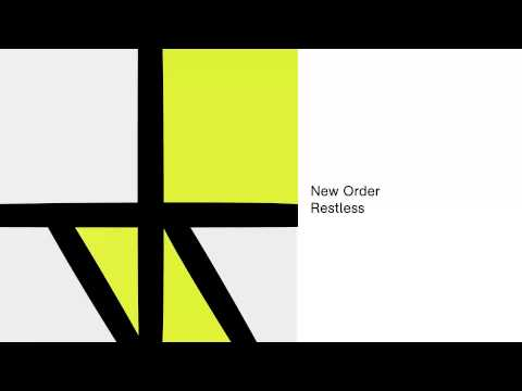 New Order- Restless (Official Audio)
