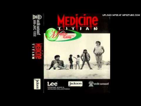 Medicine - Rimba Cintaku