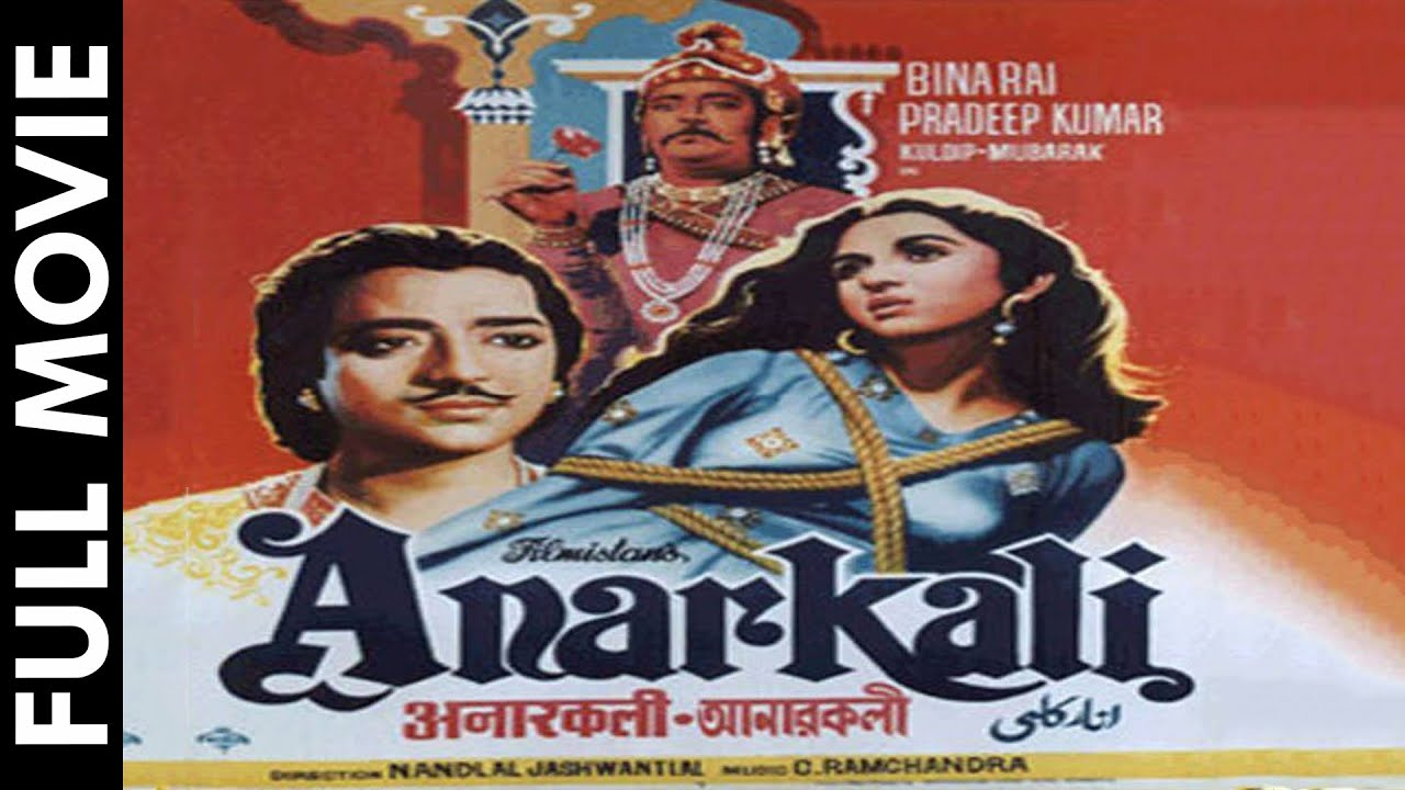 anarkali 1953 full movie classic hindi films by movies heritage youtube. Black Bedroom Furniture Sets. Home Design Ideas