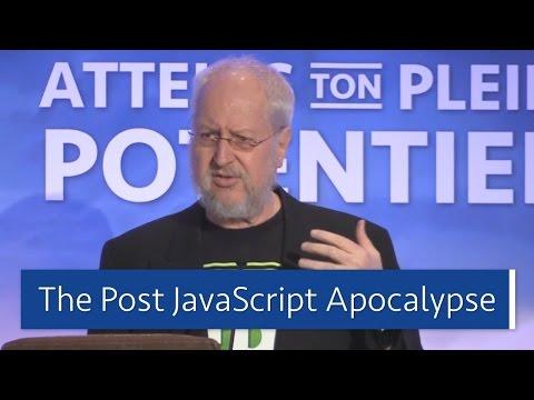 The Post JavaScript Apocalypse - Douglas Crockford