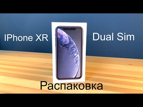 Распаковка IPhone XR DualSim