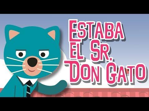 estaba-el-señor-don-gato---canciones-infantiles-populares