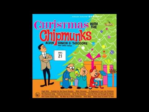 The Chipmunks & David Seville - The Chipmunk Song (Christmas Don't Be Late)