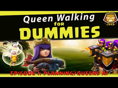 Queen Walk Strategy Planning and Queens AI | Clash of Clans