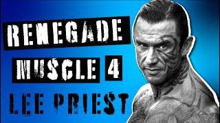 LEE PRIEST - 90's BODYBUILDERS VS TODAY - RENEGADE MUSCLE 4 - BODYBUILDING PODCAST