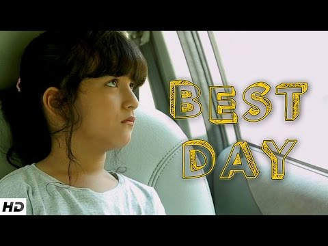 BEST DAY - Father and Daughter's Touching Story   Emotional Short Film