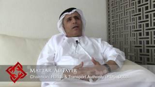 Executive Focus: Mattar Al Tayer, Chairman, Roads and Transport Authority (RTA), Dubai