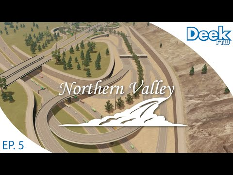 Let's Design Northern Valley Ep.5 - Local Highways & Toll Road Interchange - Cities Skylines