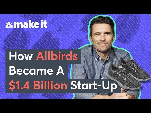 How Allbirds Became A $1.4 Billion