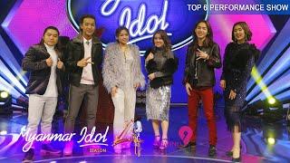 Myanmar Idol Season 4- 2019   Top 6   Performance Show