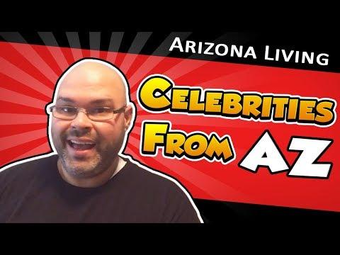 Celebrities From Arizona | Living In Phoenix Arizona (2018)