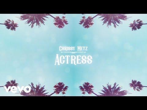 Chrissy Metz - Actress (Official Lyric Video)