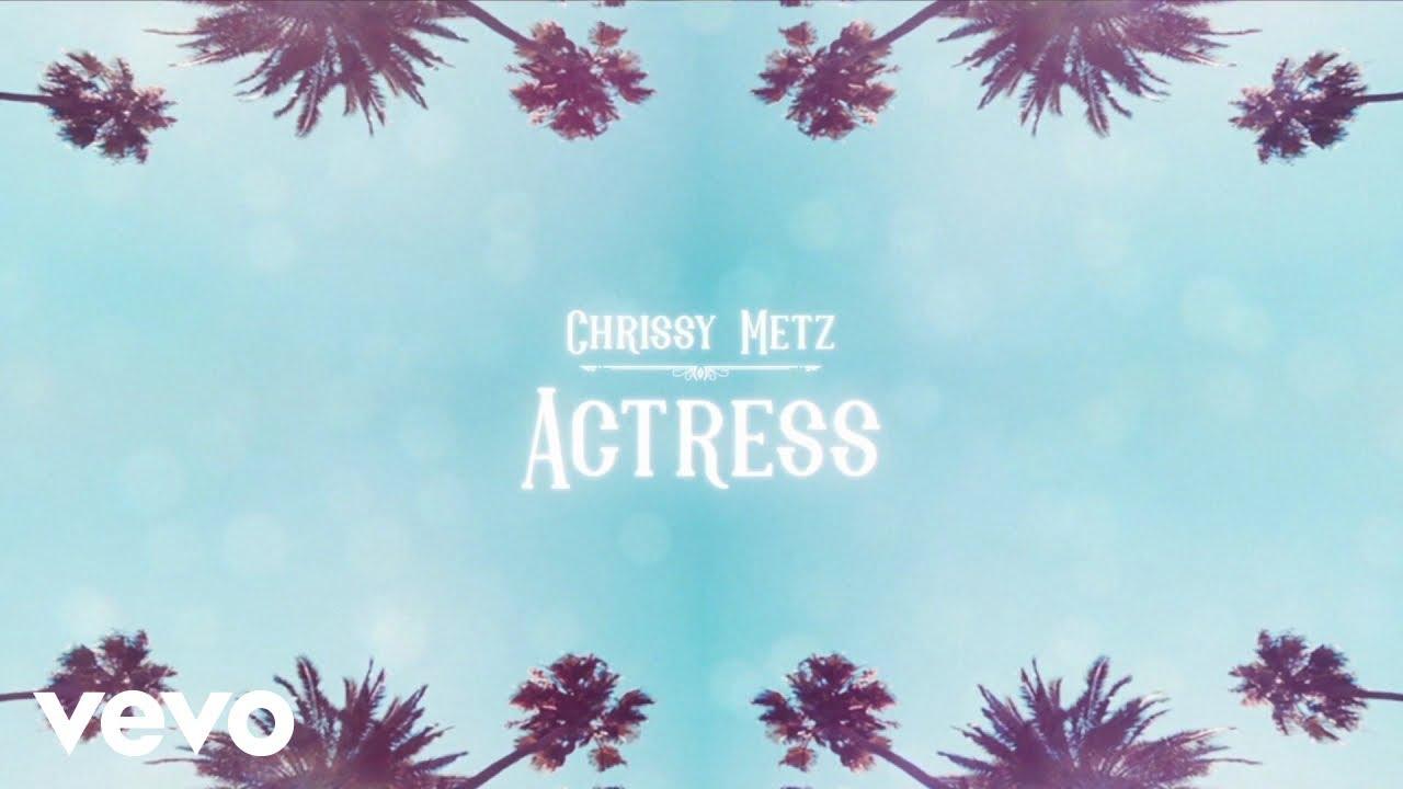 Download Chrissy Metz - Actress (Official Lyric Video)