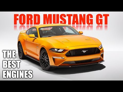 The Best Engines - 2018 Ford Mustang GT 5.0L V8