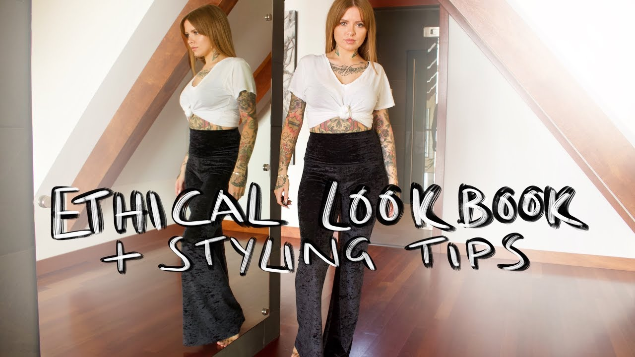 b07ec6cd85 Ethical Lookbook + Styling Tips - YouTube