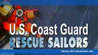 US Coast Guard Rescue Sailors, February 15 2015