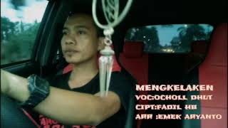 Download lagu MENGKELAKEN_OCHOL DHUT_VERSI COVER