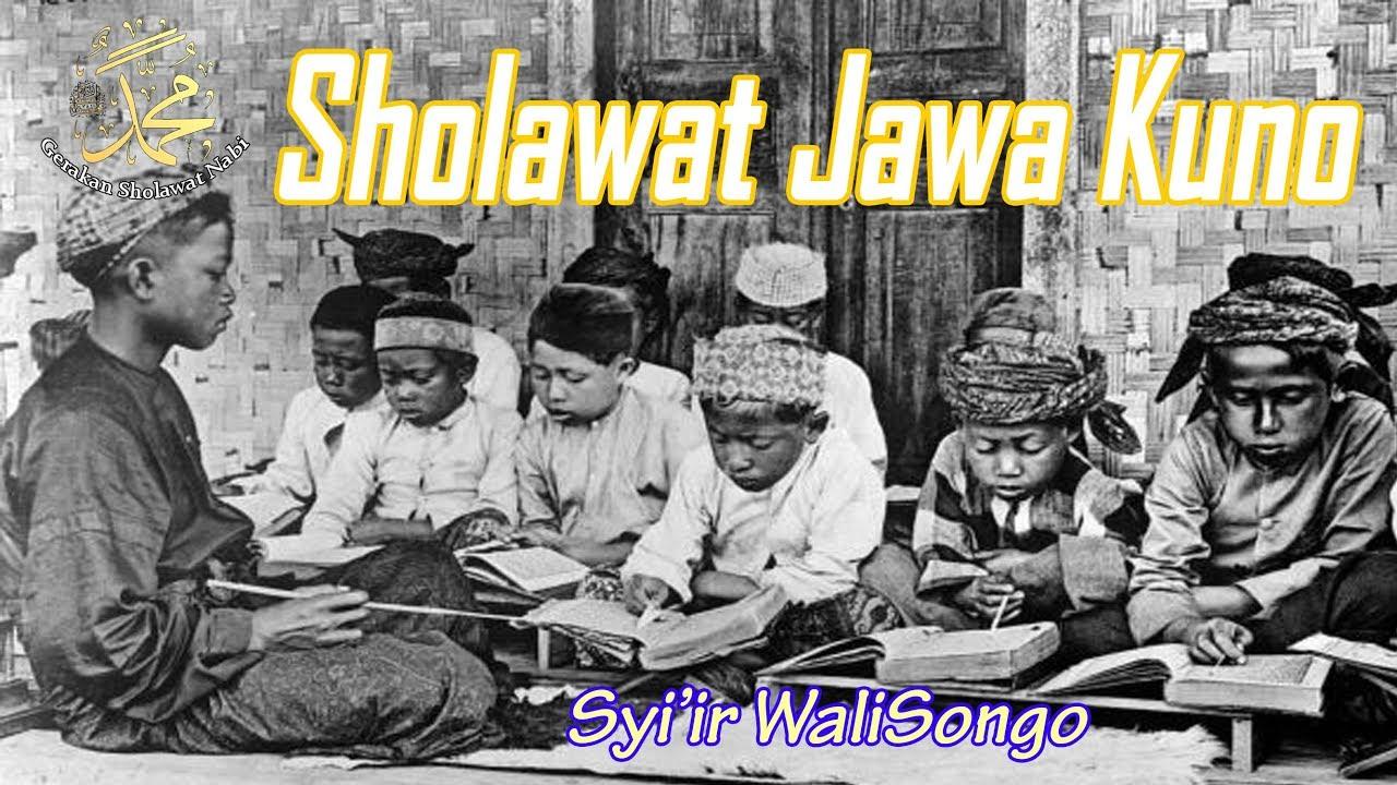 Sholawat Jawa Kuno Paling Syahdu Enak Didengar Menyentuh Hati
