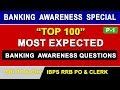 Most Expected 100 Banking Awareness Questions (100 MCQs) for IBPS RRB CLERK,IBPS PO & CLERK 2017 P-1