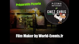"""Préparatifs Pizzeria / Rôtisserie """"Chez Chris"""" - Mini Clip."""