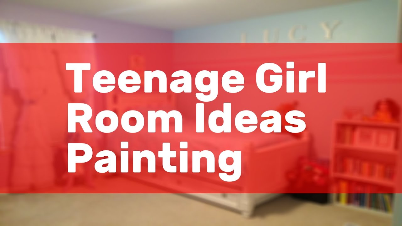 Teenage Girl Room Ideas Painting Youtube