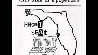 This Bike is a Pipe Bomb - Front Seat Solidarity (full album)