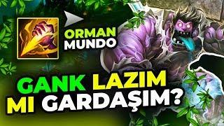 GARDAŞIM GANK LAZIM MI GARDAŞIM? | DR. MUNDO ORMAN