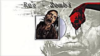 Rez - Zombi