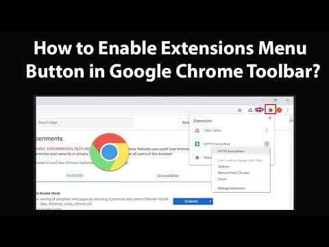 How To Enable 'Extensions' Menu Button In Google Chrome Toolbar?