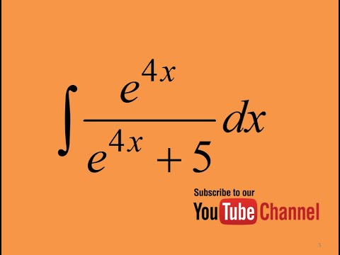 How to integrate e^4x/(e^4x+5), Integration by substitution, Indefinite Integral, Calculus