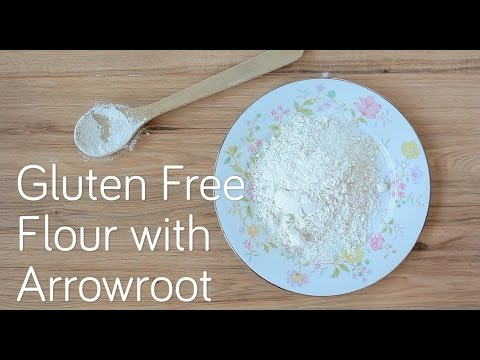 how-to-make-gluten-free-flour-with-arrowroot