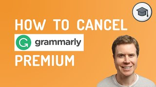 How To Cancel Graṁmarly Premium Subscription
