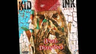 Be Real - Kid Ink (Feat. Dej Loaf, Dizzydee)