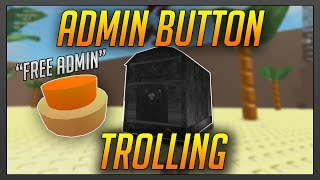 ROBLOX Exploit Trolling - TROLLING WITH THE FREE ADMIN BUTTON