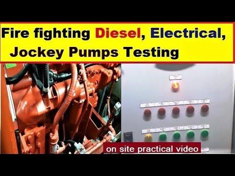 Fire Fighting Pumps Testing & Operation   Diesel Pump, Electrical Pump & Jockey Pump