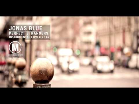 Jonas Blue - Perfect Strangers ft. JP Cooper ( Instrumental )